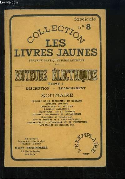 Les Livres Jaunes N°8 : Moteurs Electriques. Description, branchement.