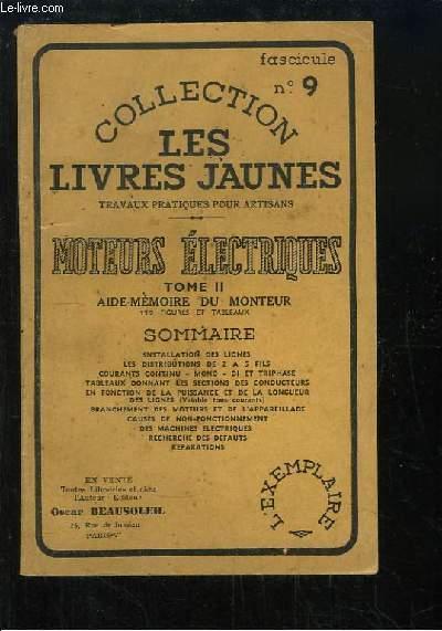 Les Livres Jaunes N°9 : Moteurs Electriques. Aide-mémoire du monteur.