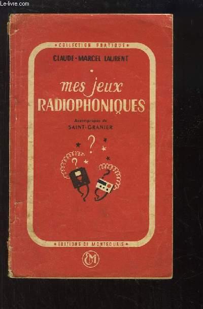 Mes jeux radiophoniques