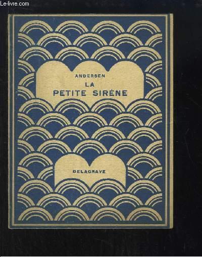 La Petite Sirène. Le sanglier de Bronze - Jean Balourd.