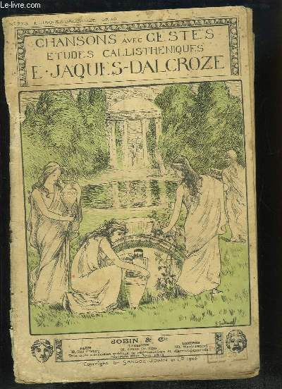 Chansons avec Gestes, Etudes callistheniques