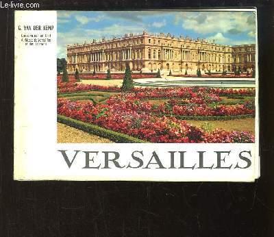 Versailles. Le Château, le Parc, les Trianons.