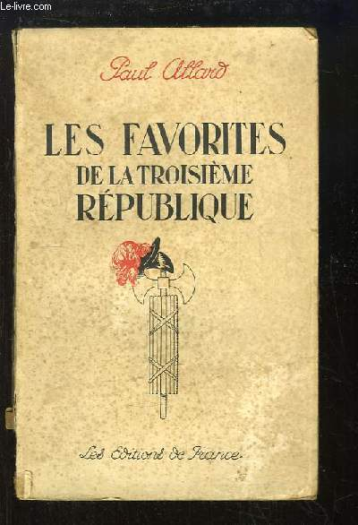 Les Favorites de la Troisième République.