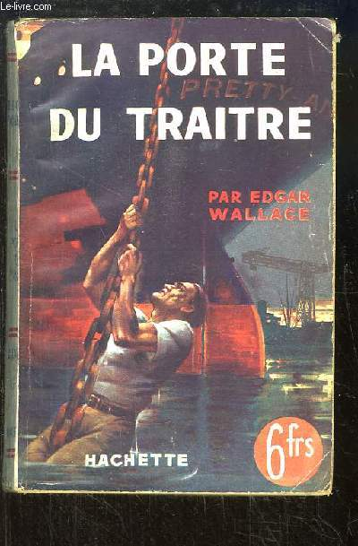 La porte du traitre (The Traitor's Gate)