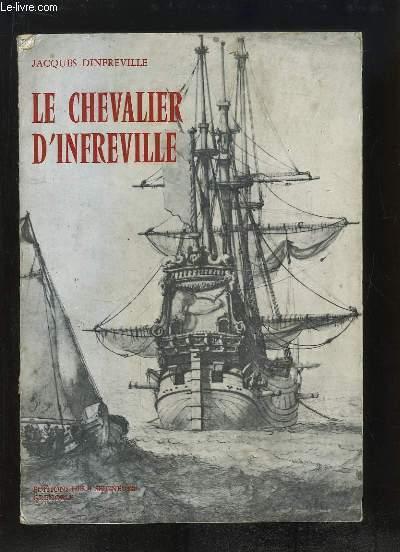 Le Chevalier d'Infreville et les Marquis de la Mer.