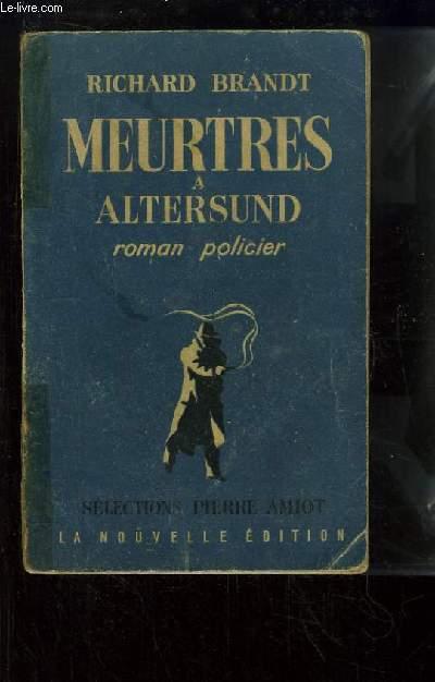 Meurtres à Altersund. Roman policier