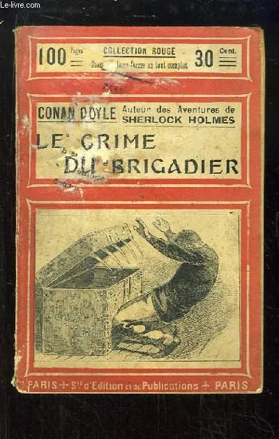 Le Crime du Brigadier.