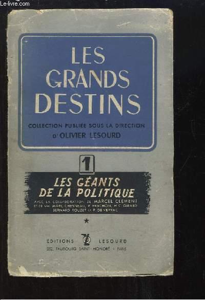 Les Grands Destins N°1 : Les géants de la politique. D'Alexandre à Mazarin.