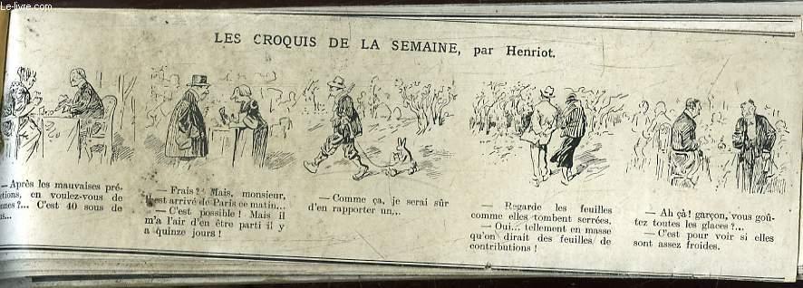 Recueil d'Historiettes d'Henriot, en bandes dessinées : Les croquis de la semaine ...