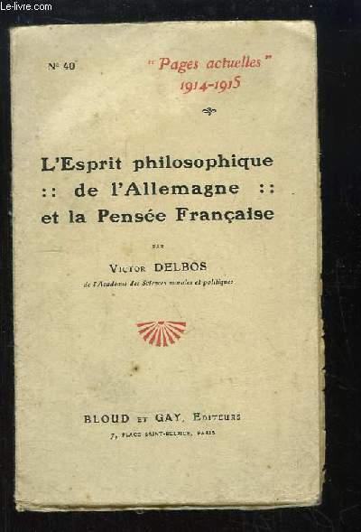 L'Esprit philosophique de l'Allemagne et la Pensée Française.