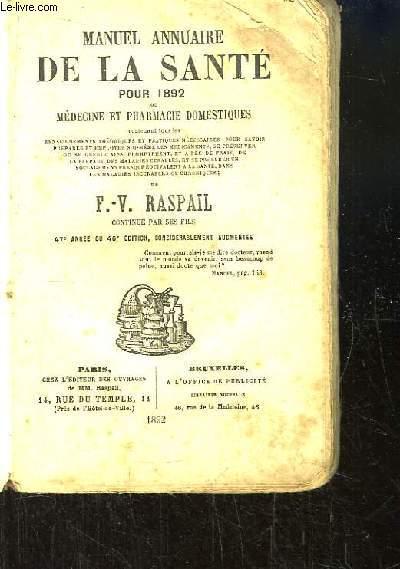 Manuel Annuaire de la Santé pour 1892, ou Médecine et pharmacie domestiques.