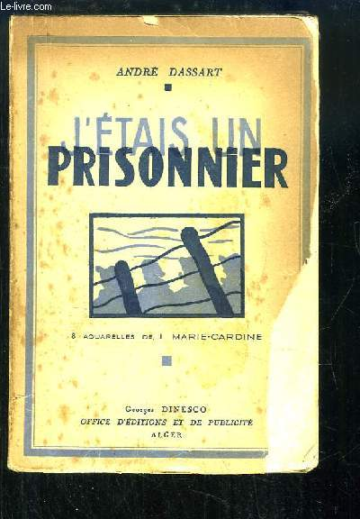 J'étais un prisonnier