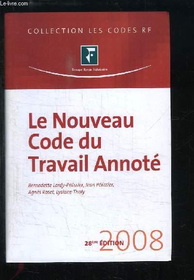 Le Nouveau code du Travail Annoté.