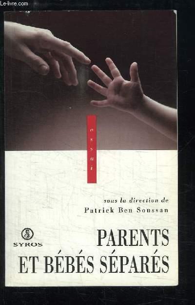 Parents et bébés séparés.