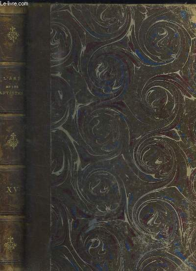 L'Art et les Artistes. TOME 15 : Avril - Septembre 1912