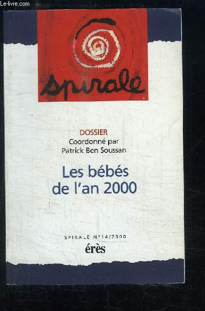 Spirale N°14 : Les bébés de l'an 2000