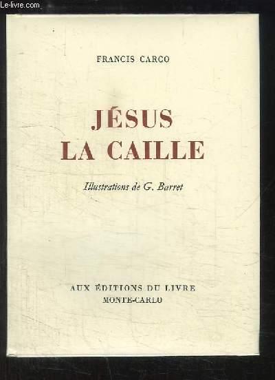 Jésus la Caille