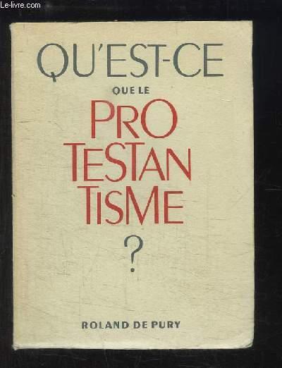 Qu'est-ce-que le Protestantisme ?