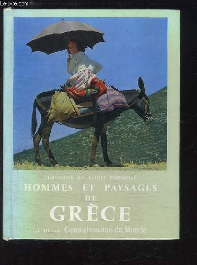 Hommes et paysages de Grèce.
