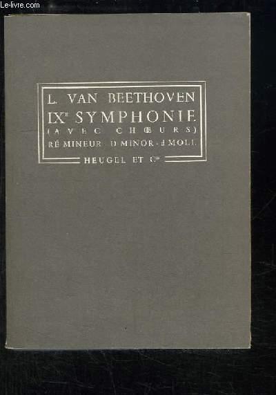 IXe Symphonie (avec choeurs). Ré mineur - D Minor - d Moll