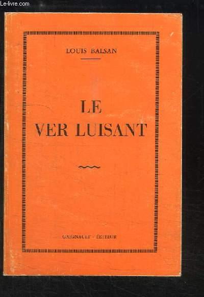 Le Ver Luisant