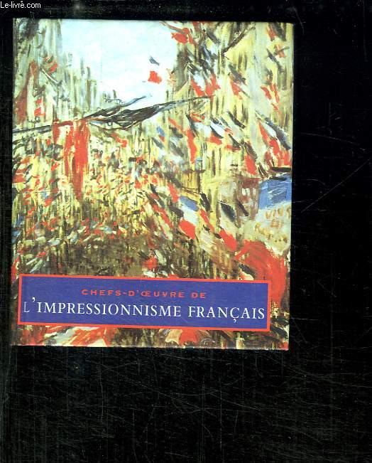 Chefs-d'Oeuvre de l'Impressionnisme Français.
