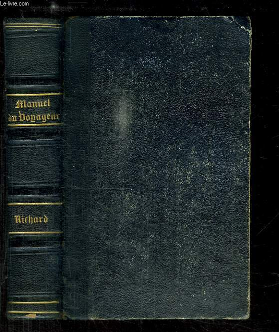 Manuel du Voyageur sur les Bords du Rhin. Itinéraire artistique, pittoresque et historique.