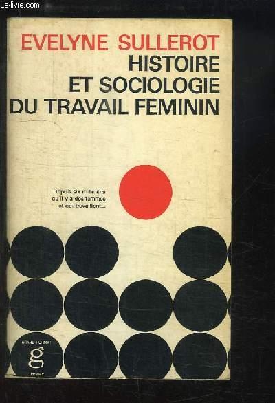 Histoire et Sociologie du travail féminin
