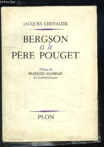 Bergson et le Père Pouget.