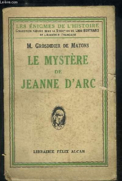 Le Mystère de Jeanne d'Arc.