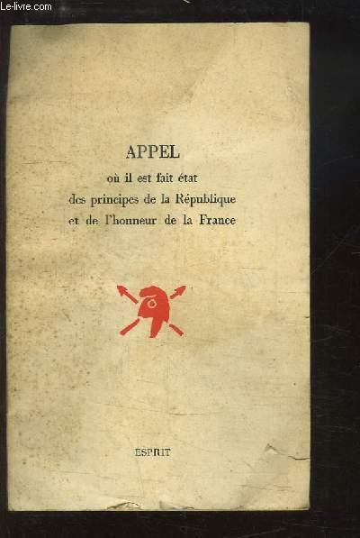 Appel où il fait état des principes de la République et de l'honneur de la France.