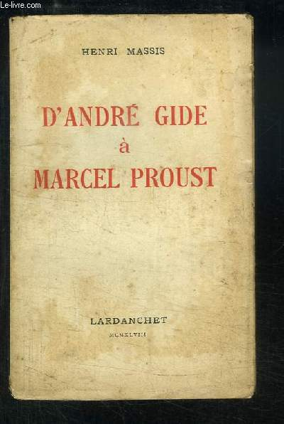 D'André Gide à Marcel Proust.