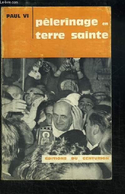 Pèlerinage en Terre Sainte, du 4 au 6 janvier 1964