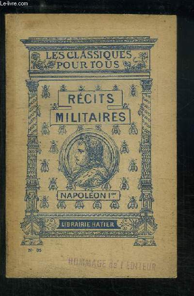 Récits Militaires. Napoléon 1er