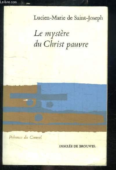 Le mystère du Christ pauvre