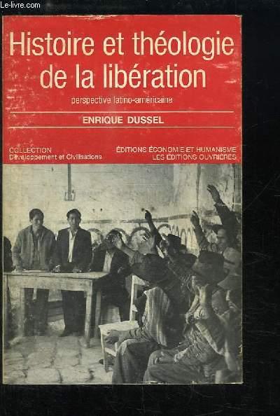 Histoire et théologie de la libération. Perspective latino-américaine.