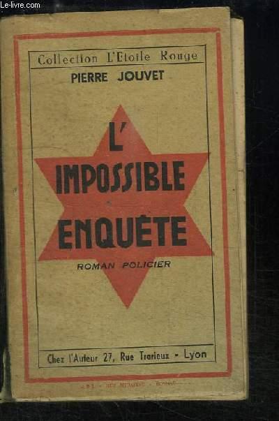 L'Impossible Enquête. Roman policier.