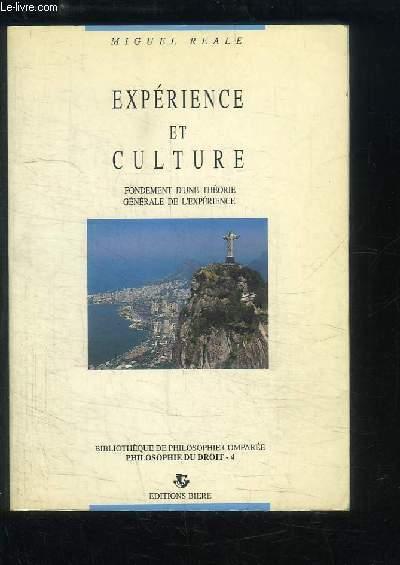 Expérience et Culture. Fondement d'une théorie générale de l'expérience.