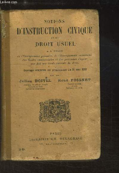 Notions d'instruction civique et de Droit Usuel.