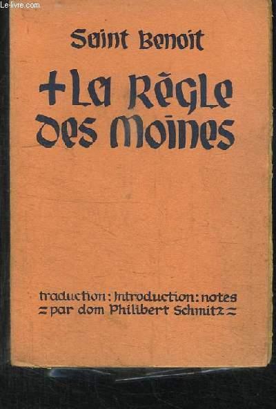 La Règle des Moines