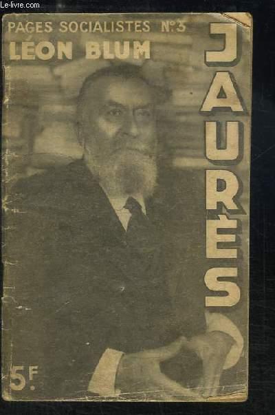Jean Jaurès. Conférence donnée le 16 février 1933 au Théâtre des Ambassadeurs.