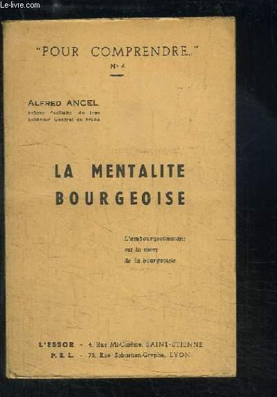 La Mentalité Bourgeoise.