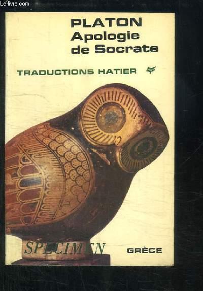 Apologie de Socrate. Extraits du Criton.