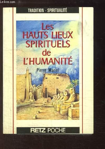 Les Hauts Lieux Spirituels de l'Humanité.