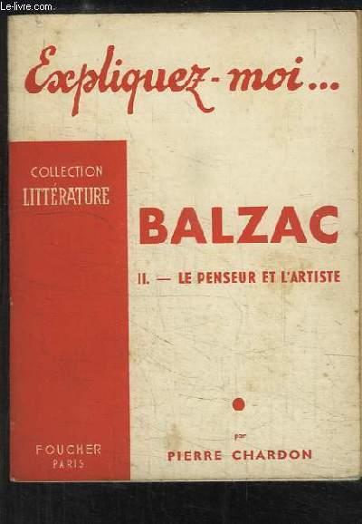 Balzac. TOME 2 : Le Penseur et l'Artiste.