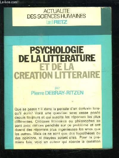 Psychologie de la Littérature et de la Création Littéraire.