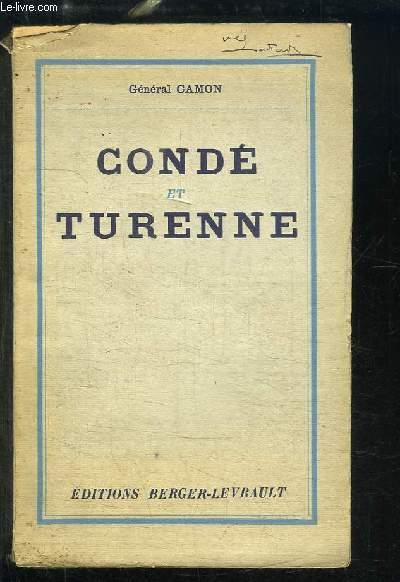 Condé et Turenne. Deux grands Chefs de guerre du XVIIe siècle.