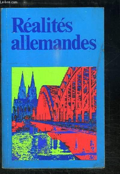 Réalités Allemandes. La République fédérale d'Allemagne