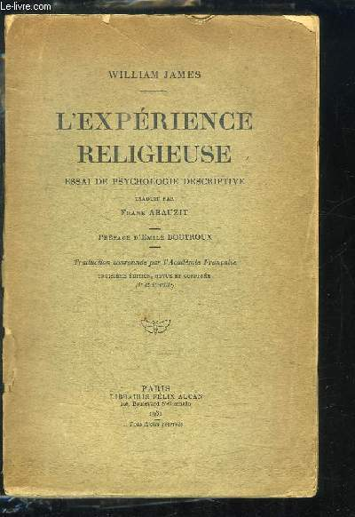 L'Expérience Religieuse. Essai de psychologie descriptive.