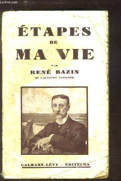 Etapes de ma Vie (Extraits de ses notes intimes).